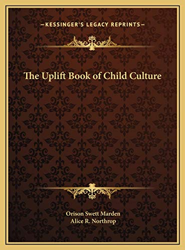 9781169790490: The Uplift Book of Child Culture