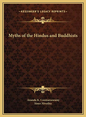 9781169791107: Myths of the Hindus and Buddhists