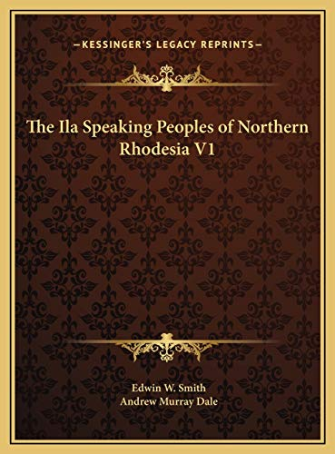 9781169792418: The Ila Speaking Peoples of Northern Rhodesia V1