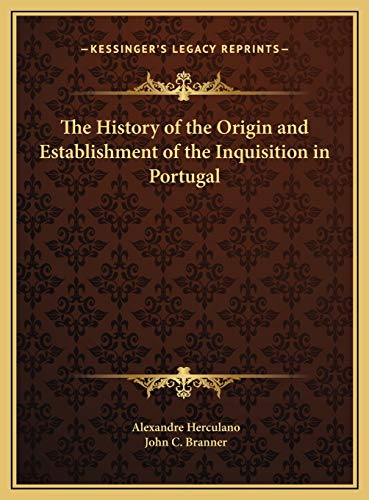 9781169792821: The History of the Origin and Establishment of the Inquisition in Portugal