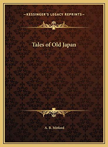 9781169793446: Tales of Old Japan