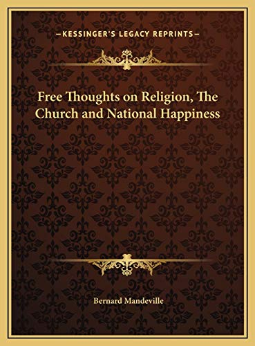 9781169794122: Free Thoughts on Religion, The Church and National Happiness
