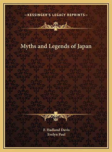 9781169794788: Myths and Legends of Japan
