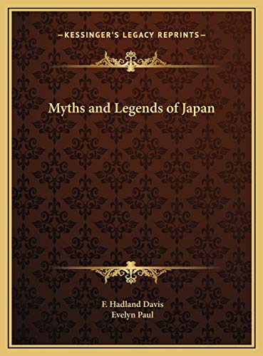 9781169794788: Myths and Legends of Japan