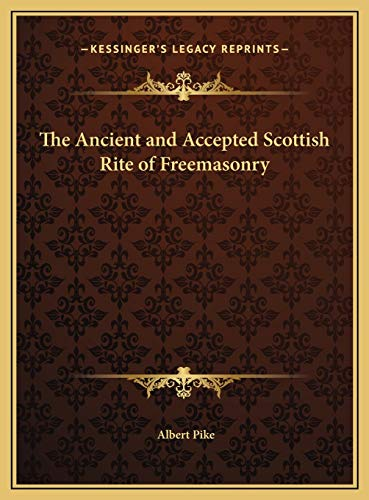 9781169794849: The Ancient and Accepted Scottish Rite of Freemasonry