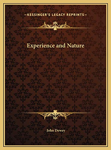 9781169795167: Experience and Nature