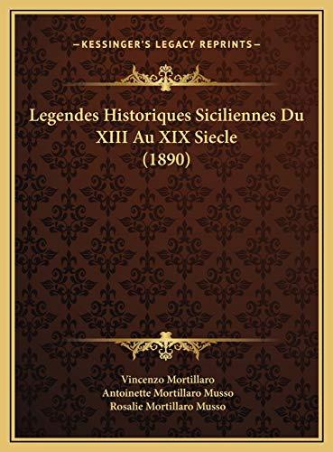 9781169795679: Legendes Historiques Siciliennes Du XIII Au XIX Siecle (1890legendes Historiques Siciliennes Du XIII Au XIX Siecle (1890) )
