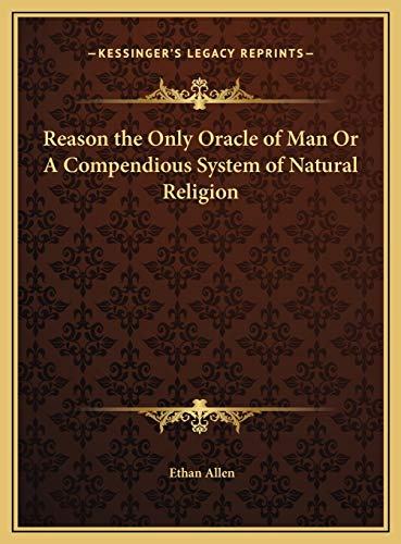 9781169797079: Reason the Only Oracle of Man Or A Compendious System of Natural Religion