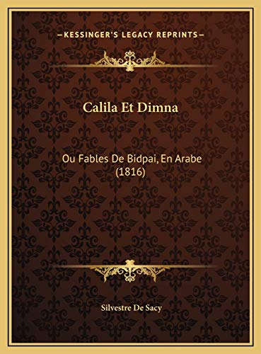 9781169797321: Calila Et Dimna: Ou Fables De Bidpai, En Arabe (1816) (French Edition)