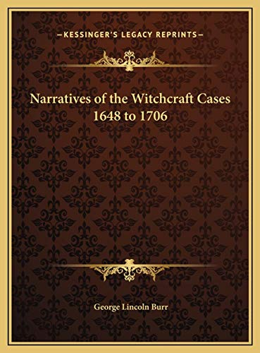 9781169797444: Narratives of the Witchcraft Cases 1648 to 1706