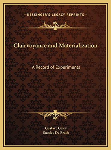 9781169797468: Clairvoyance and Materialization: A Record of Experiments