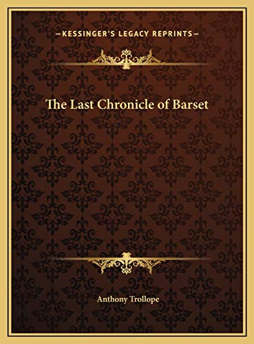 9781169797505: The Last Chronicle of Barset
