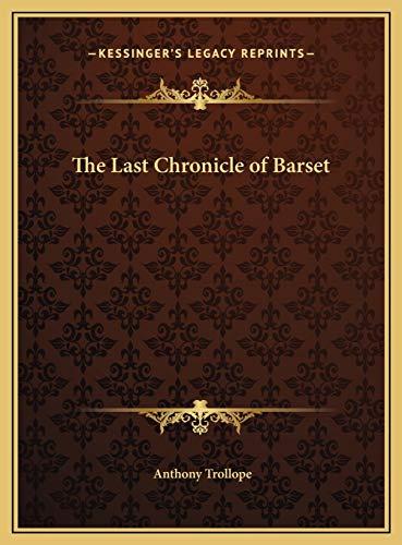 9781169797505: The Last Chronicle of Barset