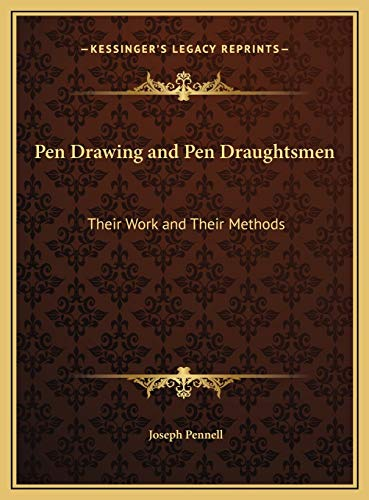 9781169799370: Pen Drawing and Pen Draughtsmen: Their Work and Their Methods