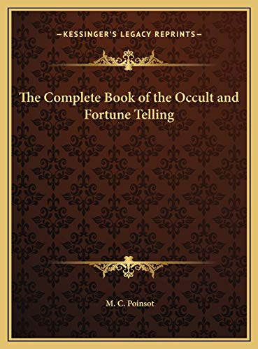 9781169799967: The Complete Book of the Occult and Fortune Telling