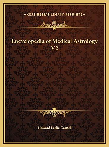 9781169801844: Encyclopedia of Medical Astrology V2