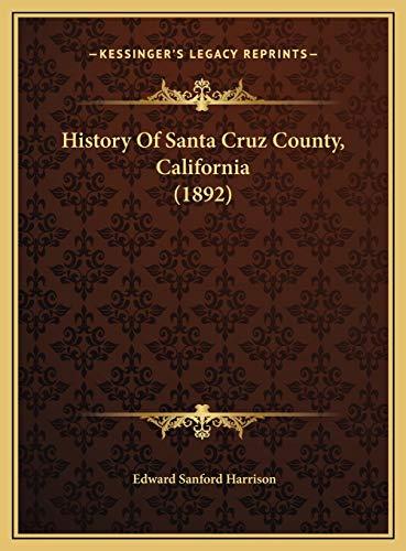 9781169802360: History Of Santa Cruz County, California (1892)