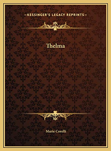 9781169803909: Thelma