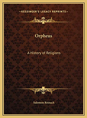 9781169804296: Orpheus: A History of Religions