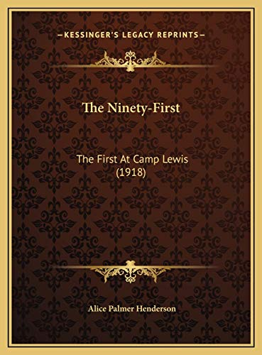 9781169804418: The Ninety-First: The First At Camp Lewis (1918)