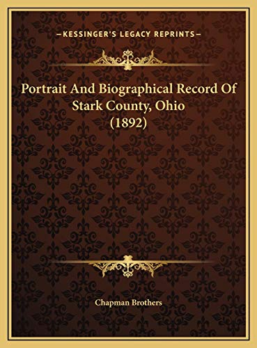 9781169804494: Portrait And Biographical Record Of Stark County, Ohio (1892)