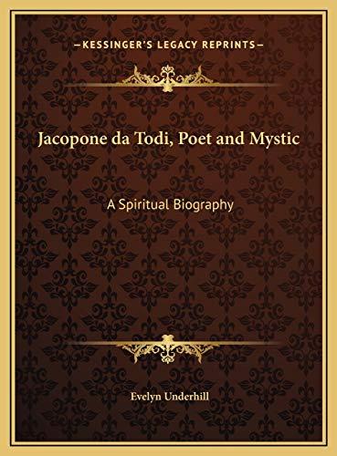 9781169806627: Jacopone da Todi, Poet and Mystic: A Spiritual Biography