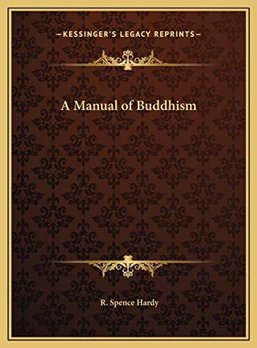 9781169807648: A Manual of Buddhism