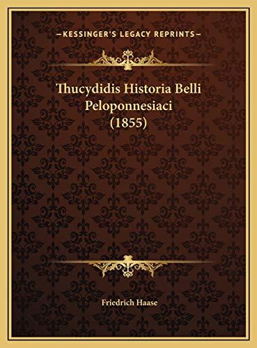 9781169807884: Thucydidis Historia Belli Peloponnesiaci (1855) (Latin Edition)