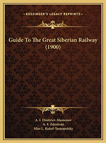 9781169808324: Guide to the Great Siberian Railway (1900)