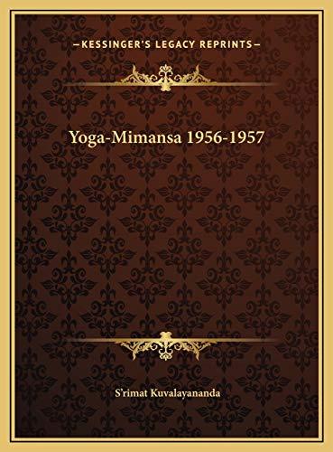 9781169808485: Yoga-Mimansa 1956-1957