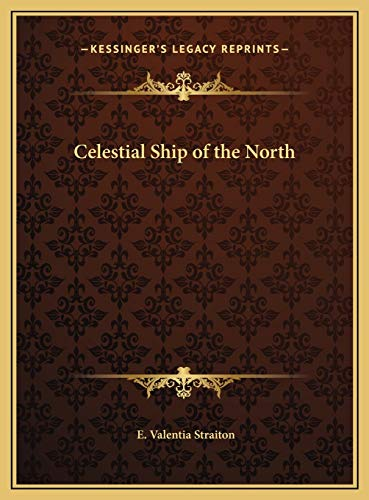9781169809109: Celestial Ship of the North