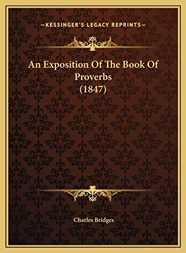 9781169810082: An Exposition Of The Book Of Proverbs (1847)