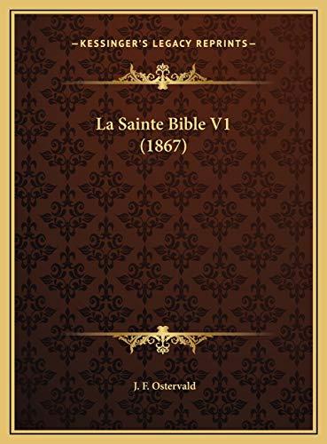 9781169811065: La Sainte Bible V1 (1867) (French Edition)