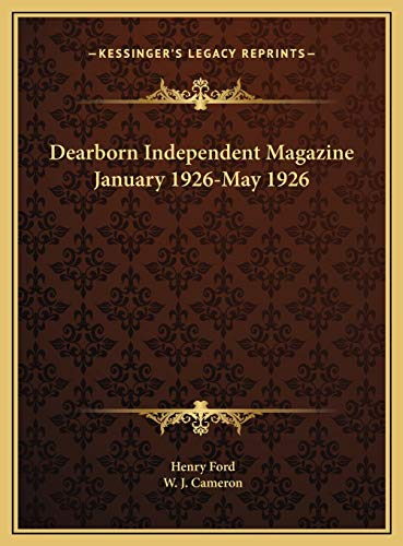 9781169811379: Dearborn Independent Magazine January 1926-May 1926