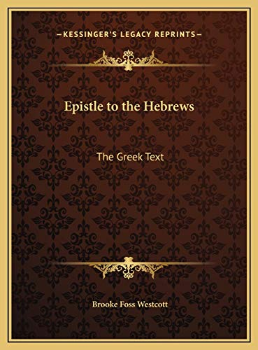 9781169812727: Epistle to the Hebrews: The Greek Text