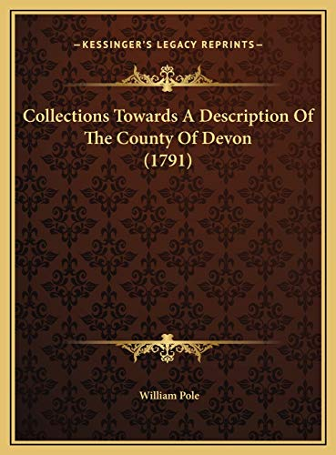 9781169812789: Collections Towards A Description Of The County Of Devon (1791)