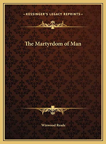 9781169814561: The Martyrdom of Man