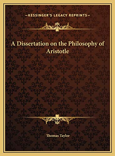 9781169814851: A Dissertation on the Philosophy of Aristotle