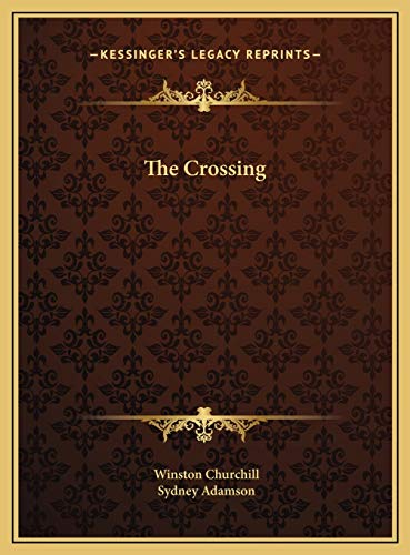 9781169814875: The Crossing