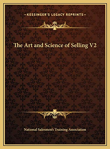 9781169816923: The Art and Science of Selling V2