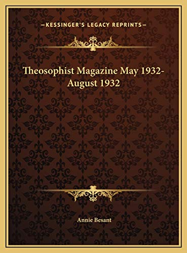 9781169817197: Theosophist Magazine May 1932-August 1932