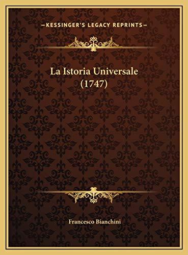 9781169817289: La Istoria Universale (1747)