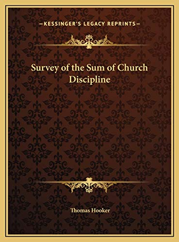 9781169818187: Survey of the Sum of Church Discipline