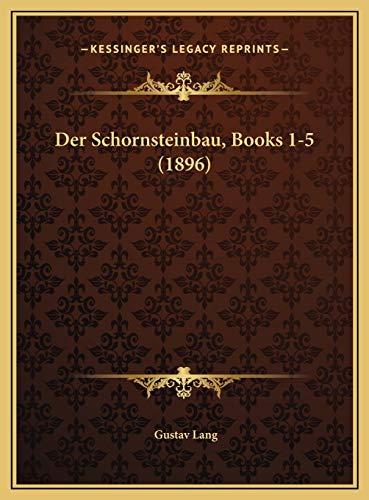9781169818668: Der Schornsteinbau, Books 1-5 (1896)