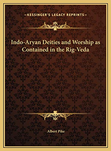 9781169819207: Indo-Aryan Deities and Worship as Contained in the Rig-Veda