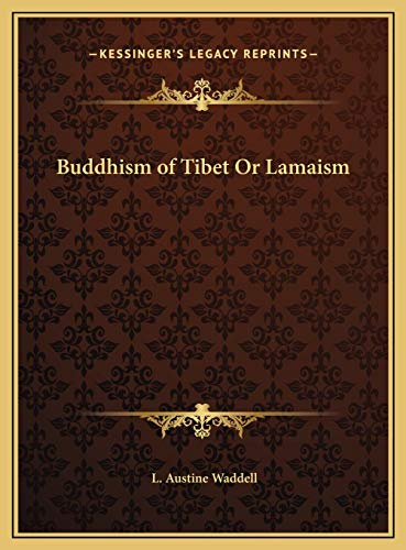 9781169819221: Buddhism of Tibet Or Lamaism