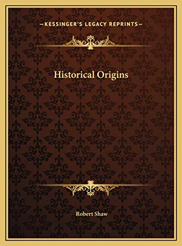 Historical Origins (1169819486) by Shaw, Robert