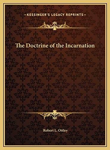 9781169822399: The Doctrine of the Incarnation
