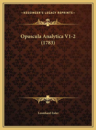 9781169823037: Opuscula Analytica V1-2 (1783) (Latin Edition)