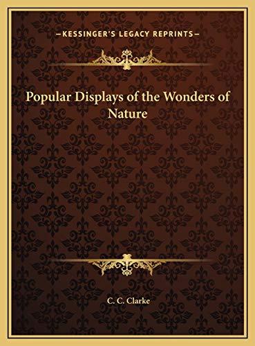 9781169823358: Popular Displays of the Wonders of Nature